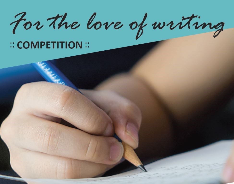 """For the Love of Writing"" Competition sponsored by our PAC"